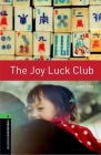 The Joy Luck Club (Oxford Bookworms Library: Stage 6) Cover Image