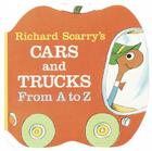 Richard Scarry's Cars and Trucks from A to Z (A Chunky Book(R)) Cover Image