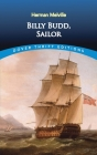 Billy Budd, Sailor (Dover Thrift Editions) Cover Image