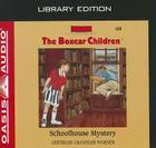 Schoolhouse Mystery (Library Edition) (The Boxcar Children Mysteries #10) Cover Image