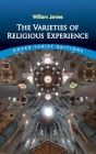 The Varieties of Religious Experience (Dover Thrift Editions) Cover Image