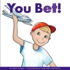 You Bet! (Rhyming Word Families) Cover Image