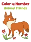 Color by Number Animal Friends Cover Image