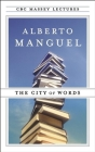 The City of Words (CBC Massey Lectures) Cover Image