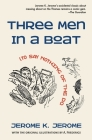 Three Men in a Boat (To Say Nothing of the Dog) Cover Image