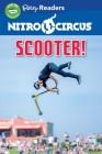 Nitro Circus LEVEL 2 LIB EDN: Scooter! Cover Image