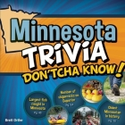 Minnesota Trivia Don'tcha Know! Cover Image