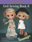 LittleAmelie Doll Sewing Book II: Total of 10 doll clothes patterns with instruction photos step by step. or Tiny Ball joint dolls and Fashion dolls Cover Image