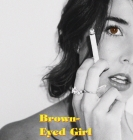 Brown-Eyed Girl: A Book of Poems Cover Image
