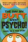 The Day My Butt Went Psycho! Cover Image