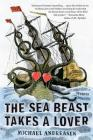 The Sea Beast Takes a Lover: Stories Cover Image