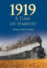 1919: A Time of Harvest Cover Image