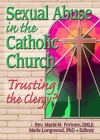 Sexual Abuse in the Catholic Church: Trusting the Clergy? Cover Image