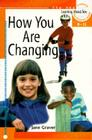 How You Are Changing: For Discussion or Individual Use Cover Image