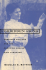 Forbidden Signs: American Culture and the Campaign against Sign Language Cover Image