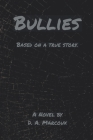 Bullies: Based on a True Story Cover Image