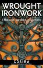 Wrought Ironwork: A Manual of Instruction for Craftsmen Cover Image