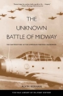 The Unknown Battle of Midway: The Destruction of the American Torpedo Squadrons (Yale Library of Military History) Cover Image