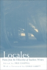 Locales: Poems from the Fellowship of Southern Writers Cover Image