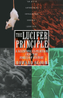 The Lucifer Principle: A Scientific Expedition Into the Forces of History Cover Image