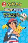 Welcome to Alola! (Pokémon Alola: Level 2 Reader) Cover Image