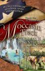 Moccasin Track: (threads West, an American Saga Book 4) (Threads West an American Saga #16) Cover Image