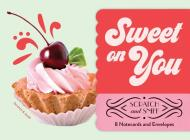 Sweet on You: Scratch and Sniff: 8 Notecards and Envelopes (Tactile Gifts, Cute Desk Supplies, Gifts for Girls) Cover Image