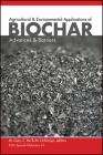 Applications of Biochar (Sssa Special Publications #126) Cover Image