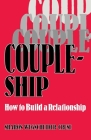 Coupleship: How to Build a Relationship Cover Image