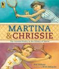 Martina and Chrissie: The Greatest Rivalry in the History of Sports Cover Image