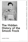 The Hidden History of the Smock Frock Cover Image