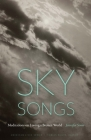 Sky Songs: Meditations on Loving a Broken World (American Lives ) Cover Image