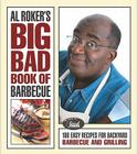 Al Roker's Big Bad Book of Barbecue: More Than 125 Recipes for Family Celebrations All Year Long Cover Image