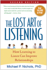 The Lost Art of Listening, Second Edition: How Learning to Listen Can Improve Relationships Cover Image