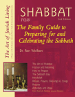 Shabbat (2nd Edition): The Family Guide to Preparing for and Celebrating the Sabbath (Art of Jewish Living) Cover Image