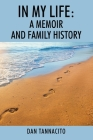 In My Life: A Memoir and Family History Cover Image