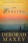 The Endling: (A Novel) Cover Image