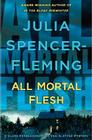All Mortal Flesh: A Clare Fergusson and Russ Van Alstyne Mystery Cover Image