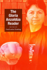 The Gloria Anzaldua Reader Cover Image