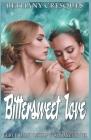 Bittersweet Love: Fairy Tale and Lesbian FF Romance Novel Cover Image