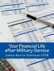 Your Financial Life After Military Service: Financial Readiness for the Civilian World Cover Image