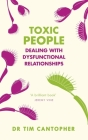 Toxic People: Dealing with Dysfunctional Relationships Cover Image