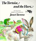 The Tortoise and the Hare: An Aesop Fable Cover Image