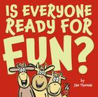 Is Everyone Ready for Fun? Cover Image