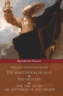 The Martyrdom of Man, The Outcast, and The Veil Of Isis; or, Mysteries of the Druids Cover Image