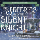 Mrs. Jeffries and the Silent Knight Cover Image
