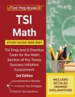 TSI Math Study Guide 2020-2021: TSI Prep and 2 Practice Tests for the Math Section of the Texas Success Initiative Assessment [3rd Edition] Cover Image