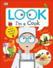 Look I'm a Cook (Look! I'm Learning) Cover Image