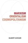 Marxism, Orientalism, Cosmopolitanism Cover Image