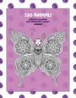Libri da colorare per principianti adulti - Mandala - 100 Animali Cover Image